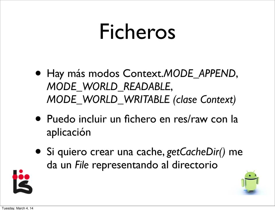 (clase Context) Puedo incluir un fichero en res/raw con la