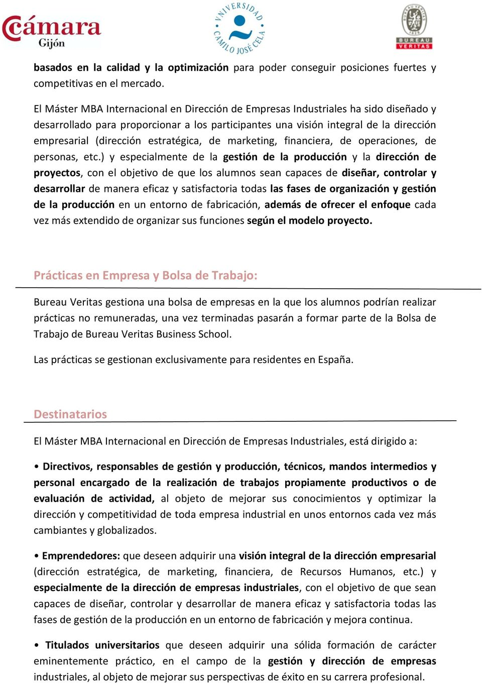 estratégica, de marketing, financiera, de operaciones, de personas, etc.
