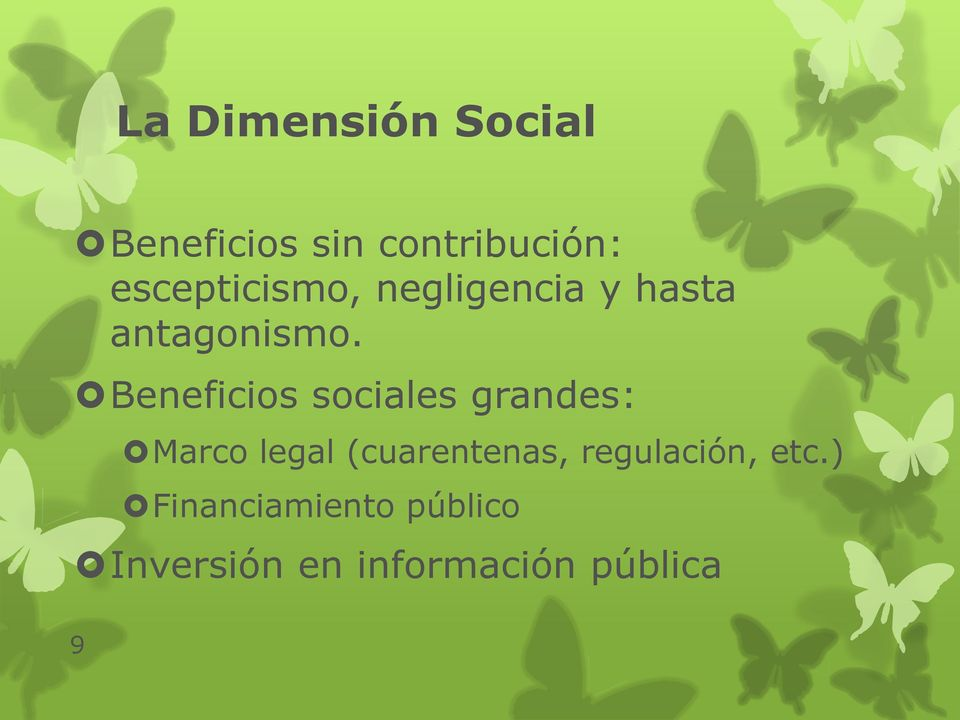 Beneficios sociales grandes: Marco legal (cuarentenas,