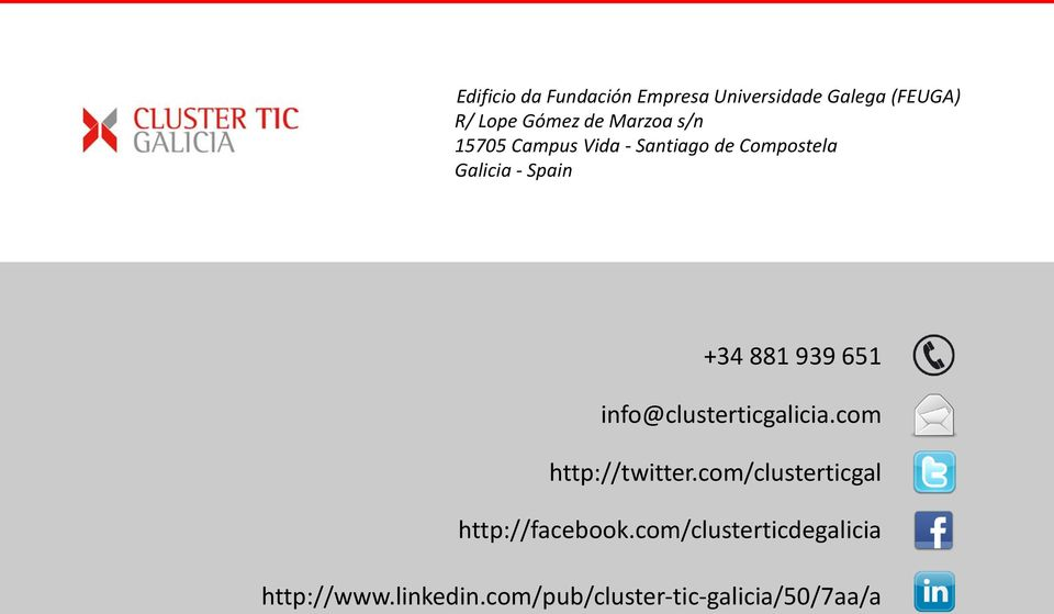 939 651 info@clusterticgalicia.com http://twitter.