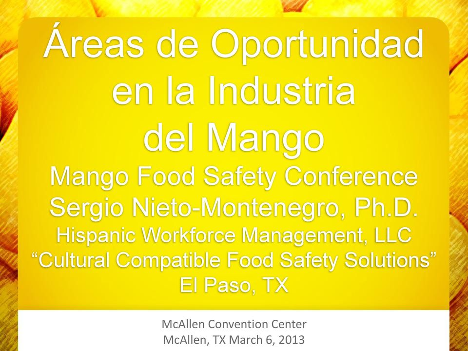 Hispanic Workforce Management, LLC Cultural Compatible Food Safety