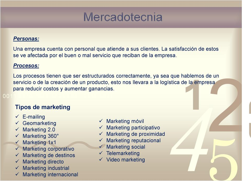 para reducir costos y aumentar ganancias. 00 000 00 0 000 000 0 Tipos de marketing E-mailing Geomarketing Marketing 2.