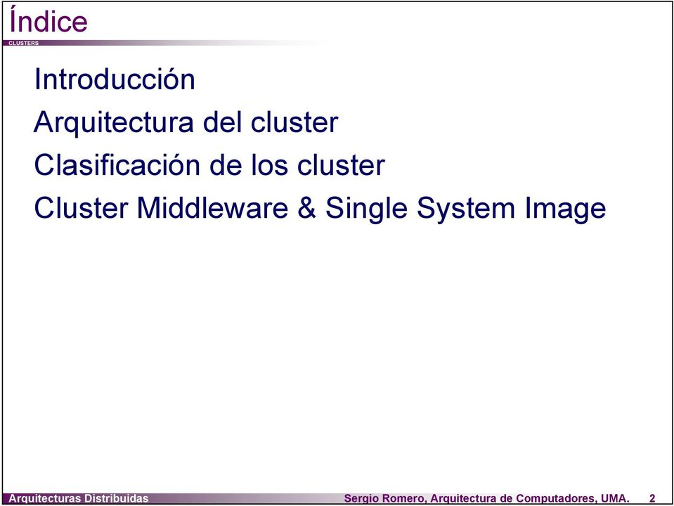 & Single System Image Arquitecturas Distribuidas