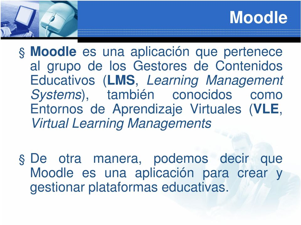 Entornos de Aprendizaje Virtuales (VLE, Virtual Learning Managements De otra