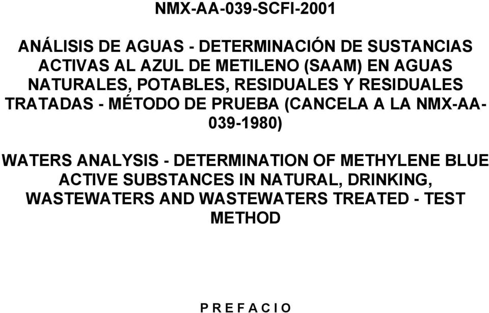 A LA NMX-AA- 039-1980) WATERS ANALYSIS - DETERMINATION OF METHYLENE BLUE ACTIVE