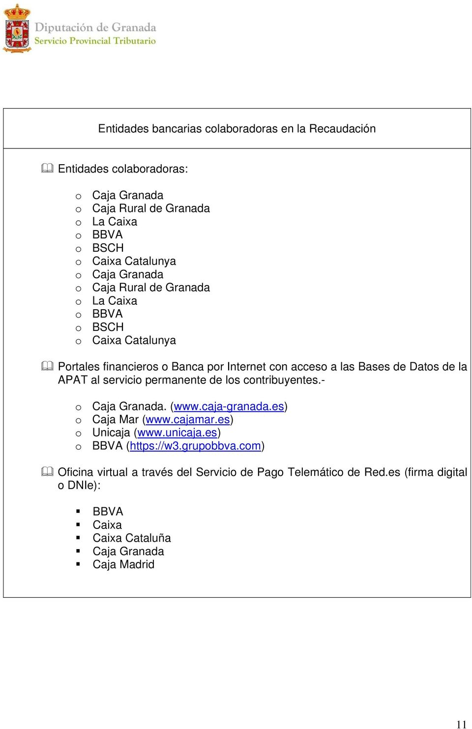 Servicio provincial tributario pdf for Oficina virtual sistema red