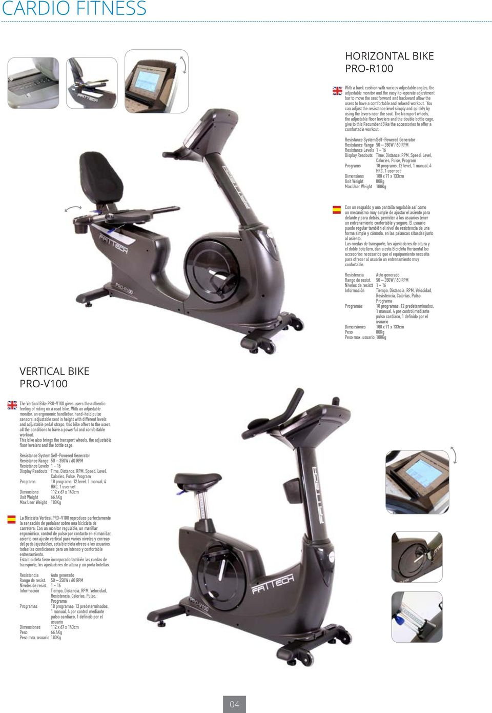 The transport wheels, the adjustable floor levelers and the double bottle cage, give to this Recumbent Bike the accessories to offer a comfortable workout.