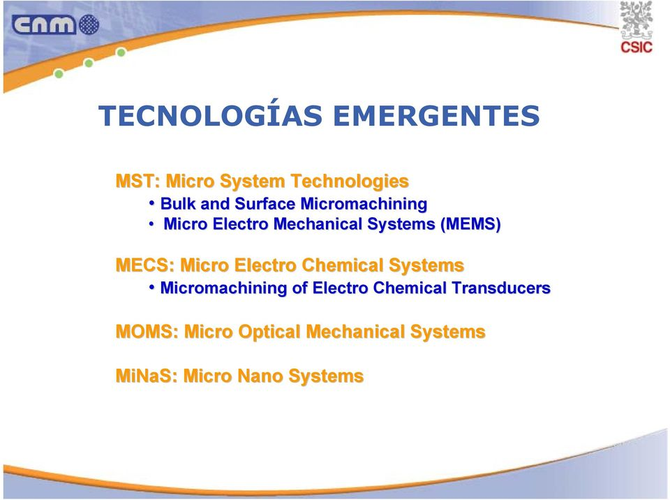 Micro Electro Chemical Systems Micromachining of Electro Chemical
