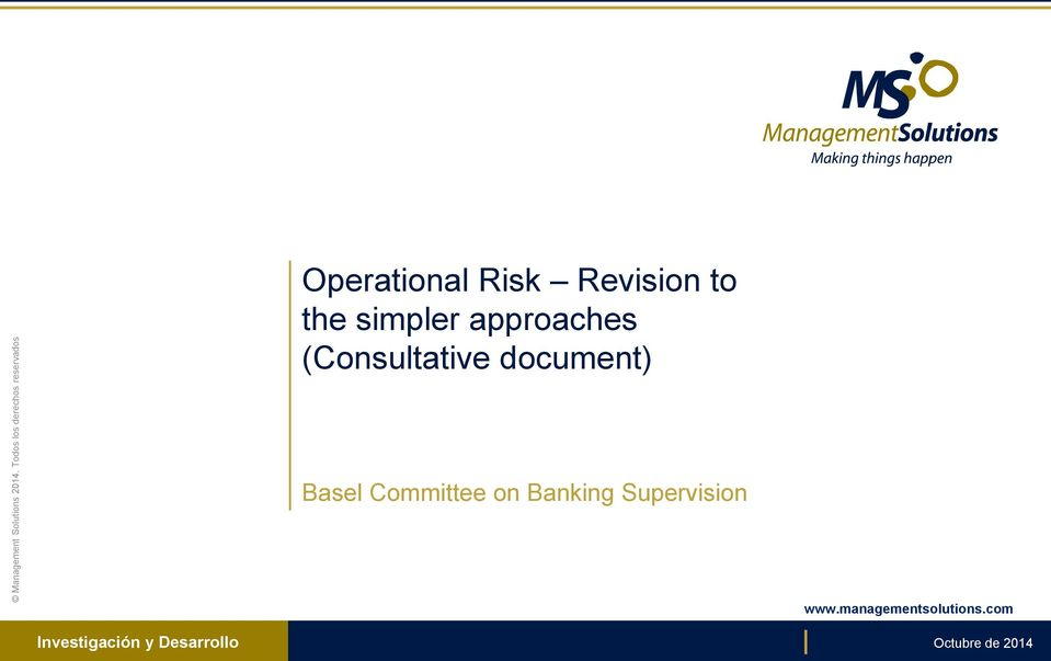 the simpler approaches (Consultative document) Basel