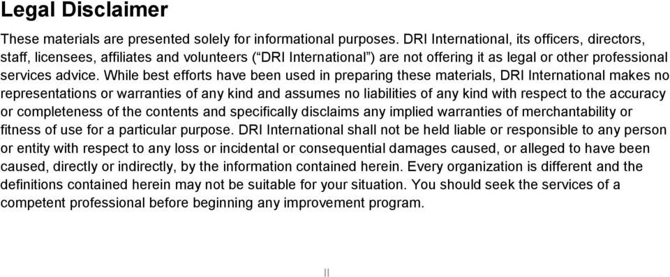 While best efforts have been used in preparing these materials, DRI International makes no representations or warranties of any kind and assumes no liabilities of any kind with respect to the