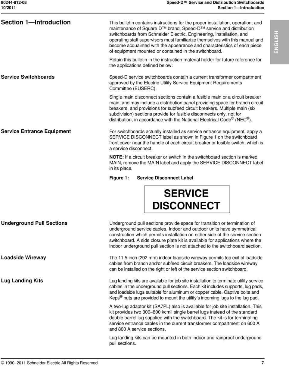 Engineering, installation, and operating staff supervisors must familiarize themselves with this manual and become acquainted with the appearance and characteristics of each piece of equipment