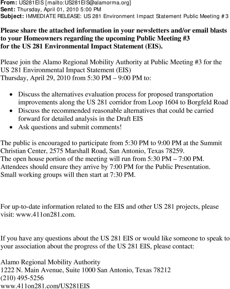 blasts to your Homeowners regarding the upcoming Public Meeting #3 for the US 281 Environmental Impact Statement (EIS).