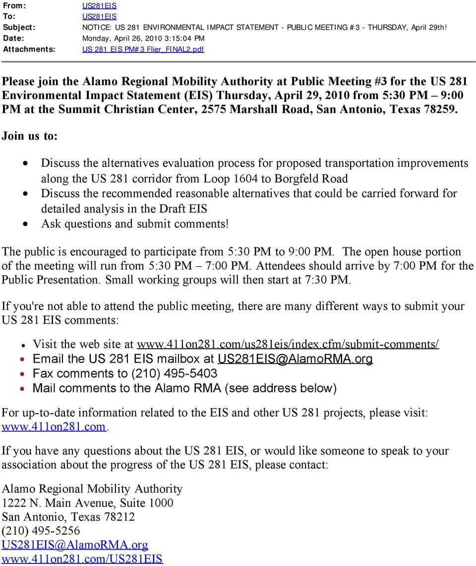 pdf Please join the Alamo Regional Mobility Authority at Public Meeting #3 for the US 281 Environmental Impact Statement (EIS) Thursday, April 29, 2010 from 5:30 PM 9:00 PM at the Summit Christian