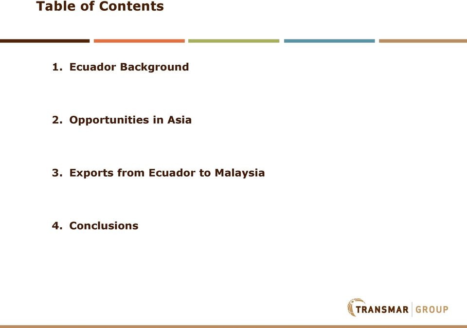 Opportunities in Asia 3.