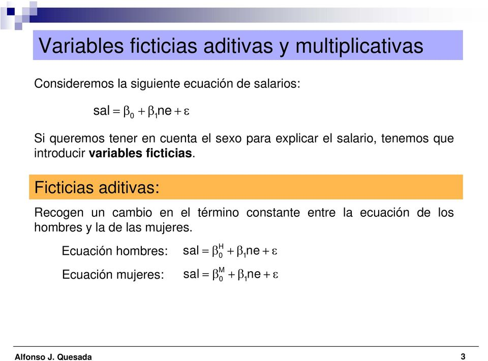 variables ficticias.