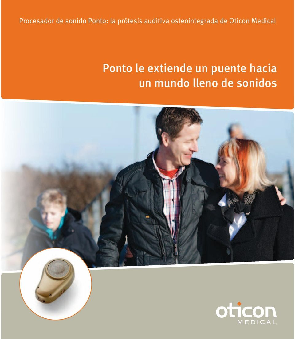 Oticon Medical Ponto le extiende un