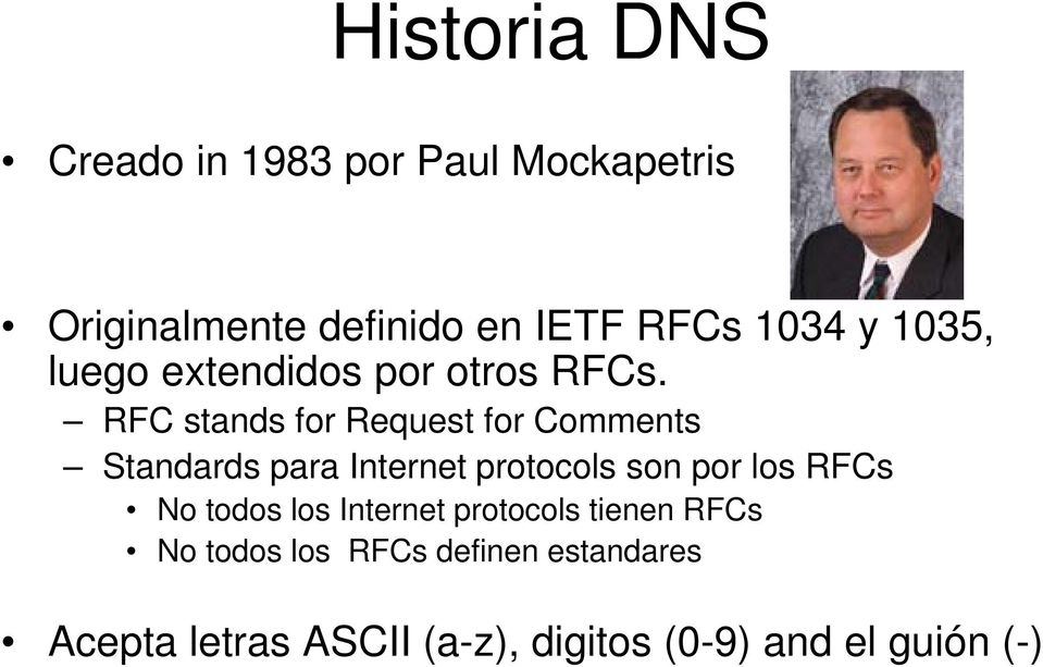 RFC stands for Request for Comments Standards para Internet protocols son por los RFCs No