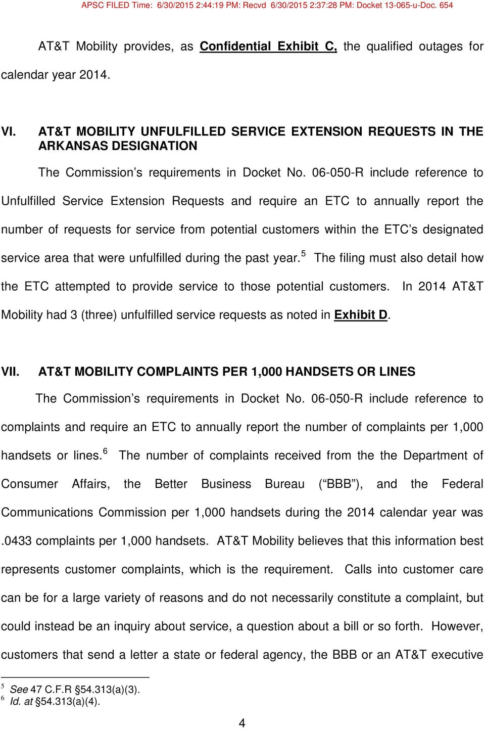06-050-R include reference to Unfulfilled Service Extension Requests and require an ETC to annually report the number of requests for service from potential customers within the ETC s designated