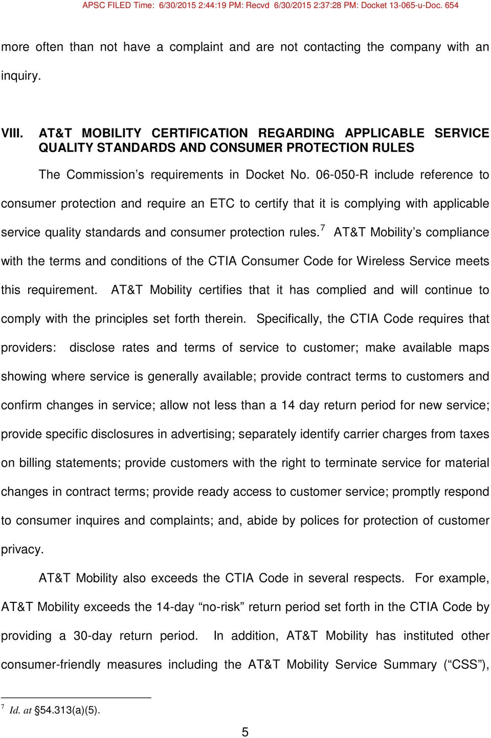 06-050-R include reference to consumer protection and require an ETC to certify that it is complying with applicable service quality standards and consumer protection rules.