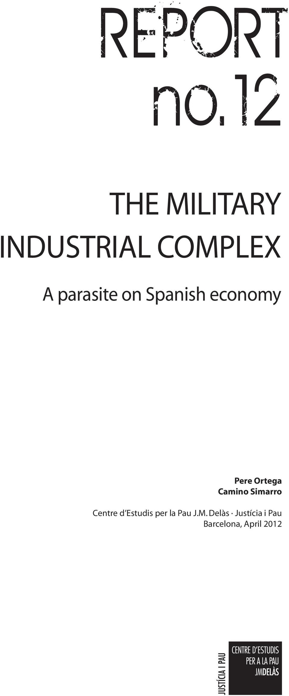 parasite on Spanish economy Pere Ortega