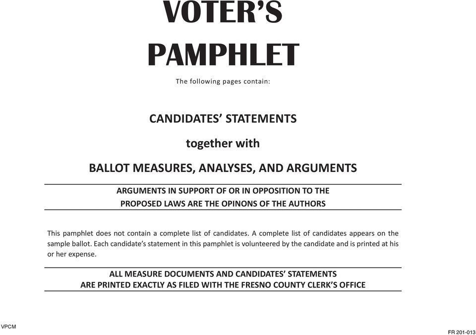 A complete list of candidates appears on the sample ballot.