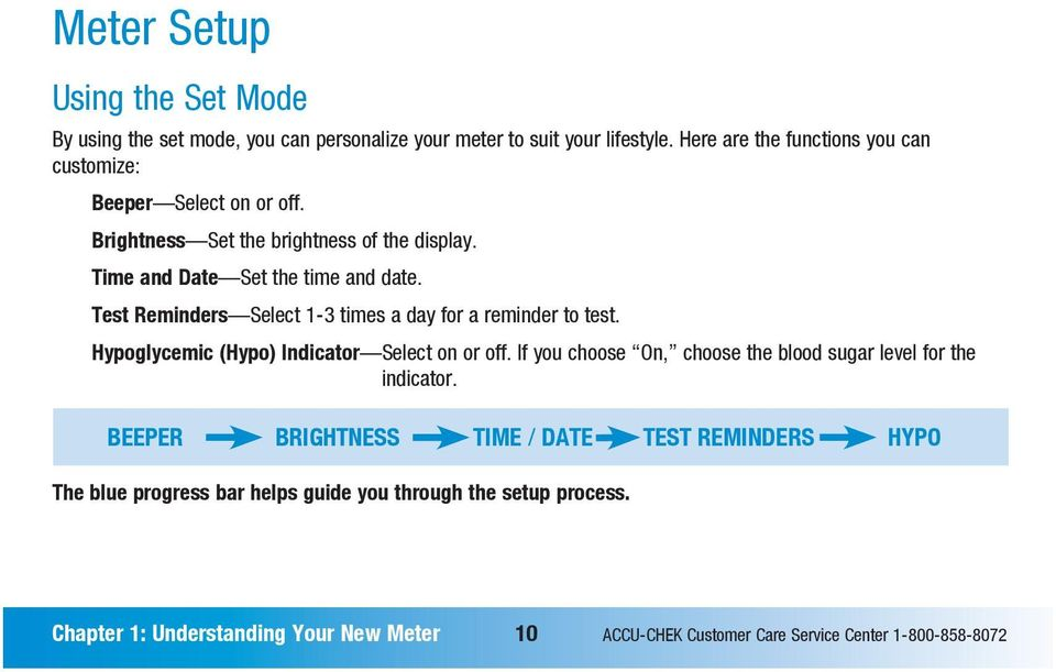 Test Reminders Select 1-3 times a day for a reminder to test. Hypoglycemic (Hypo) Indicator Select on or off.