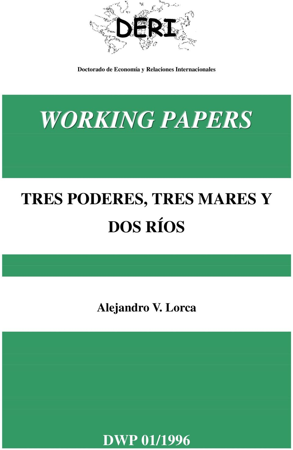 PAPERS TRES PODERES, TRES MARES Y