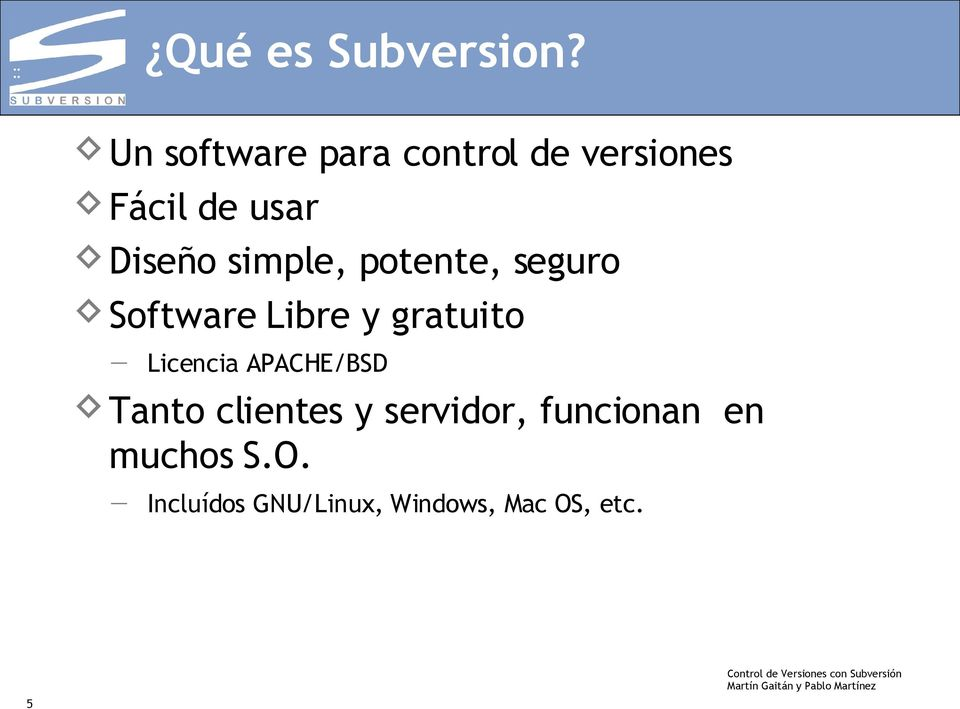 simple, potente, seguro Software Libre y gratuito Licencia