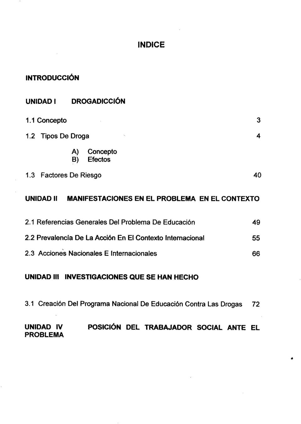 1 Referencias Generates Del Problema De Education 49 2.2 Prevalencfa De La Acci6n En El Contexto International 55 2.