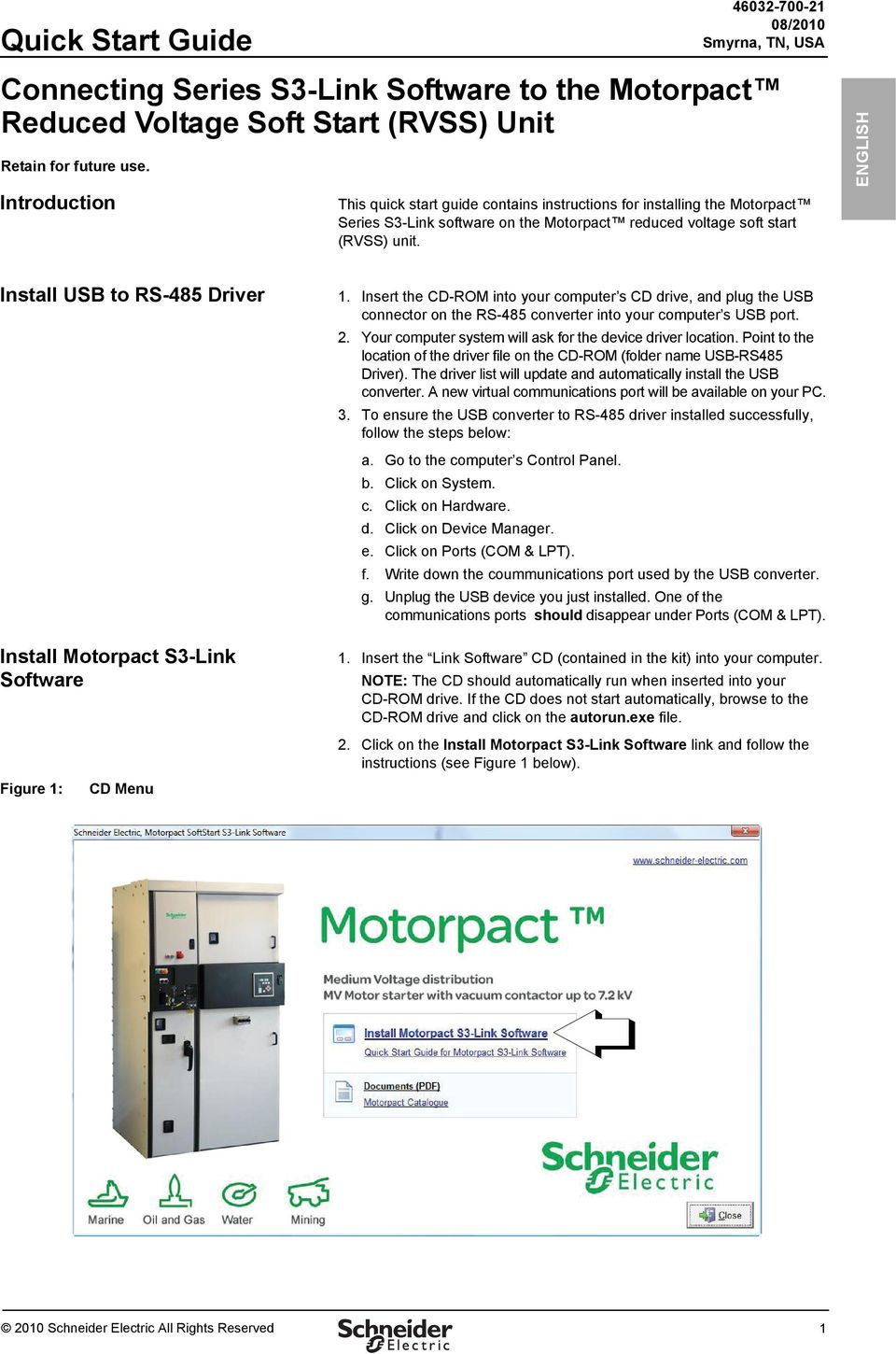 ENGLISH Install USB to RS-485 Driver Install Motorpact S3-Link Software Figure 1: CD Menu 1.