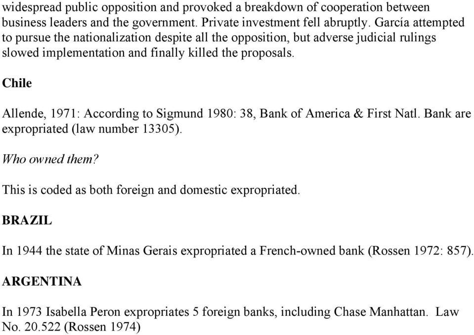 Chile Allende, 1971: According to Sigmund 1980: 38, Bank of America & First Natl. Bank are expropriated (law number 13305). Who owned them?