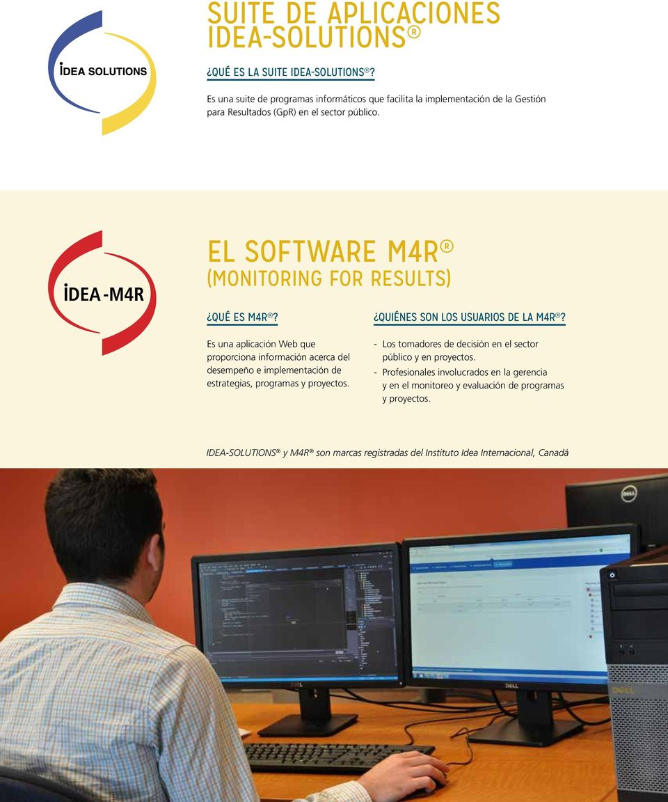 El software M4R (MONITORING FOR RESULTS) QUÉ ES M4R?