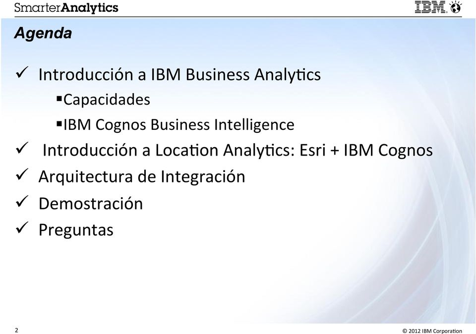 Introducción a Loca,on Analy,cs: Esri + IBM Cognos