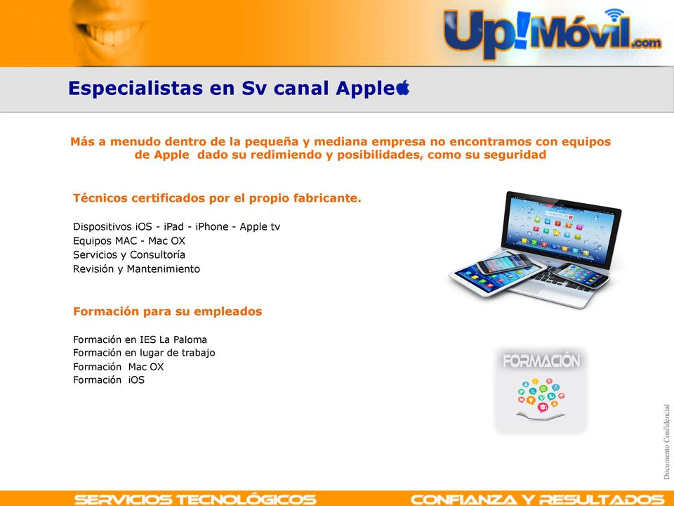 VISIBLES Dispositivos ios - ipad - iphone - Apple tv Equipos MAC - Mac OX Servicios y Consultoría Revisión y