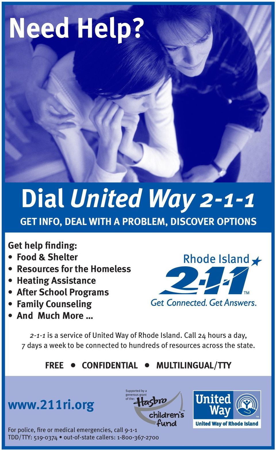 Assistance After School Programs Family Counseling And Much More 2-1-1 is a service of United Way of Rhode Island.