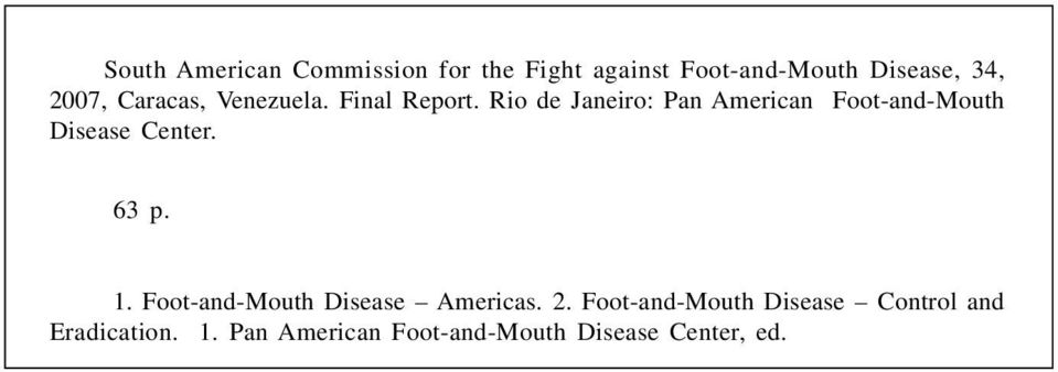 Rio de Janeiro: Pan American Foot-and-Mouth Disease Center. 63 p. 1.