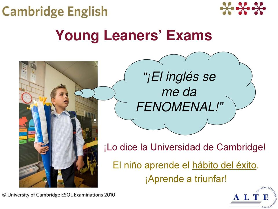 Lo dice la Universidad de Cambridge!