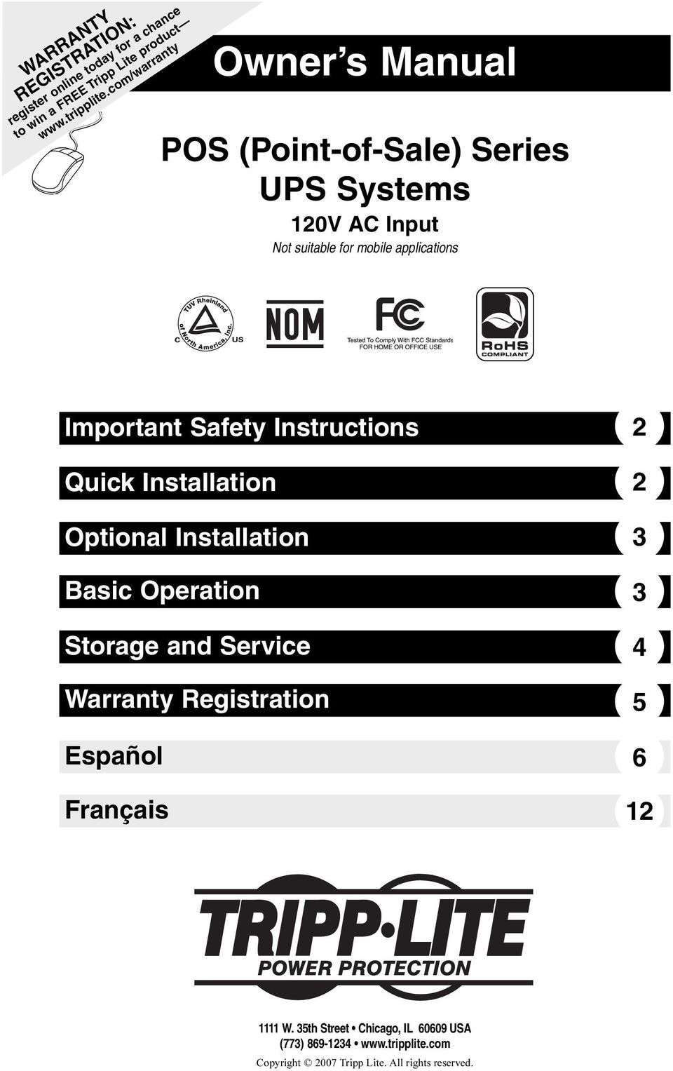 Important Safety Instructions Quick Installation Optional Installation 3 Basic Operation Storage and Service Warranty