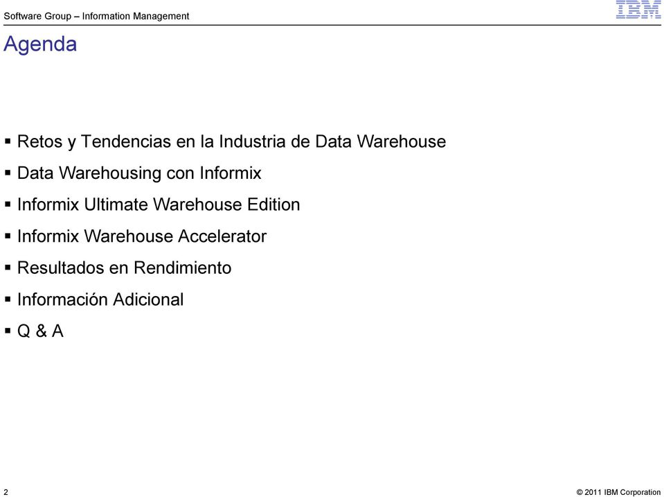 Ultimate Warehouse Edition Informix Warehouse