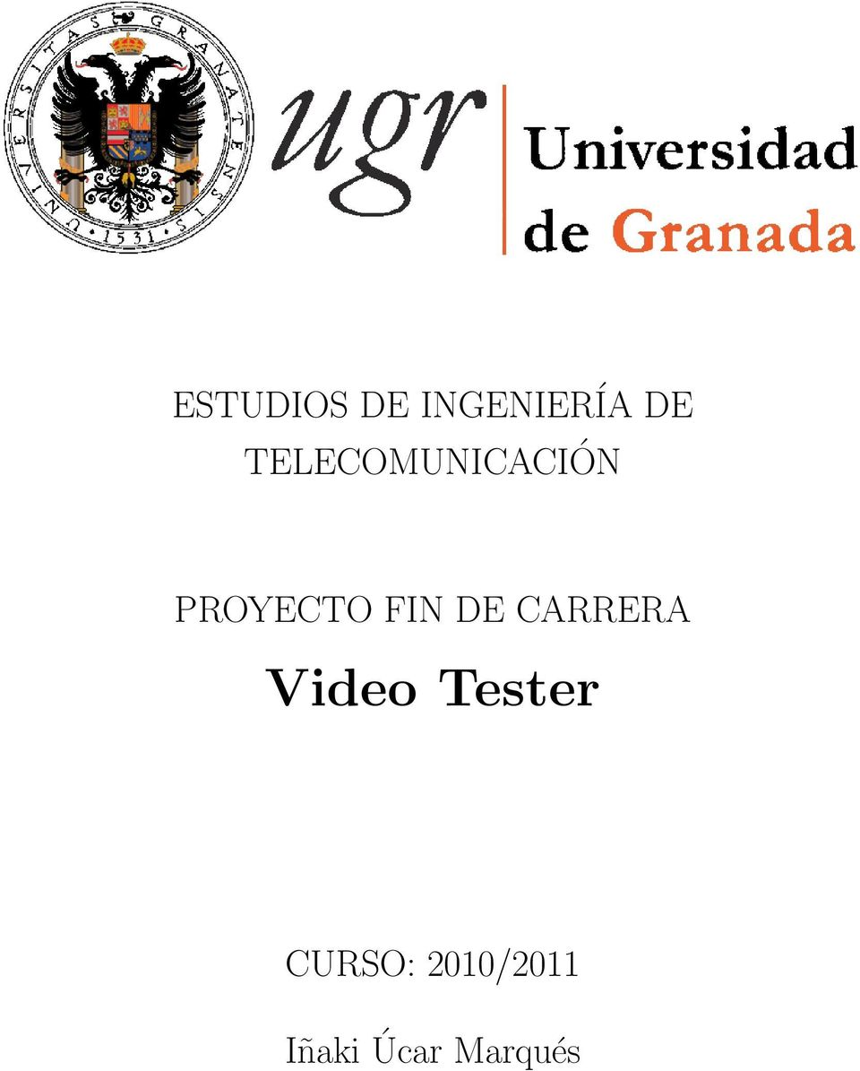 FIN DE CARRERA Video Tester
