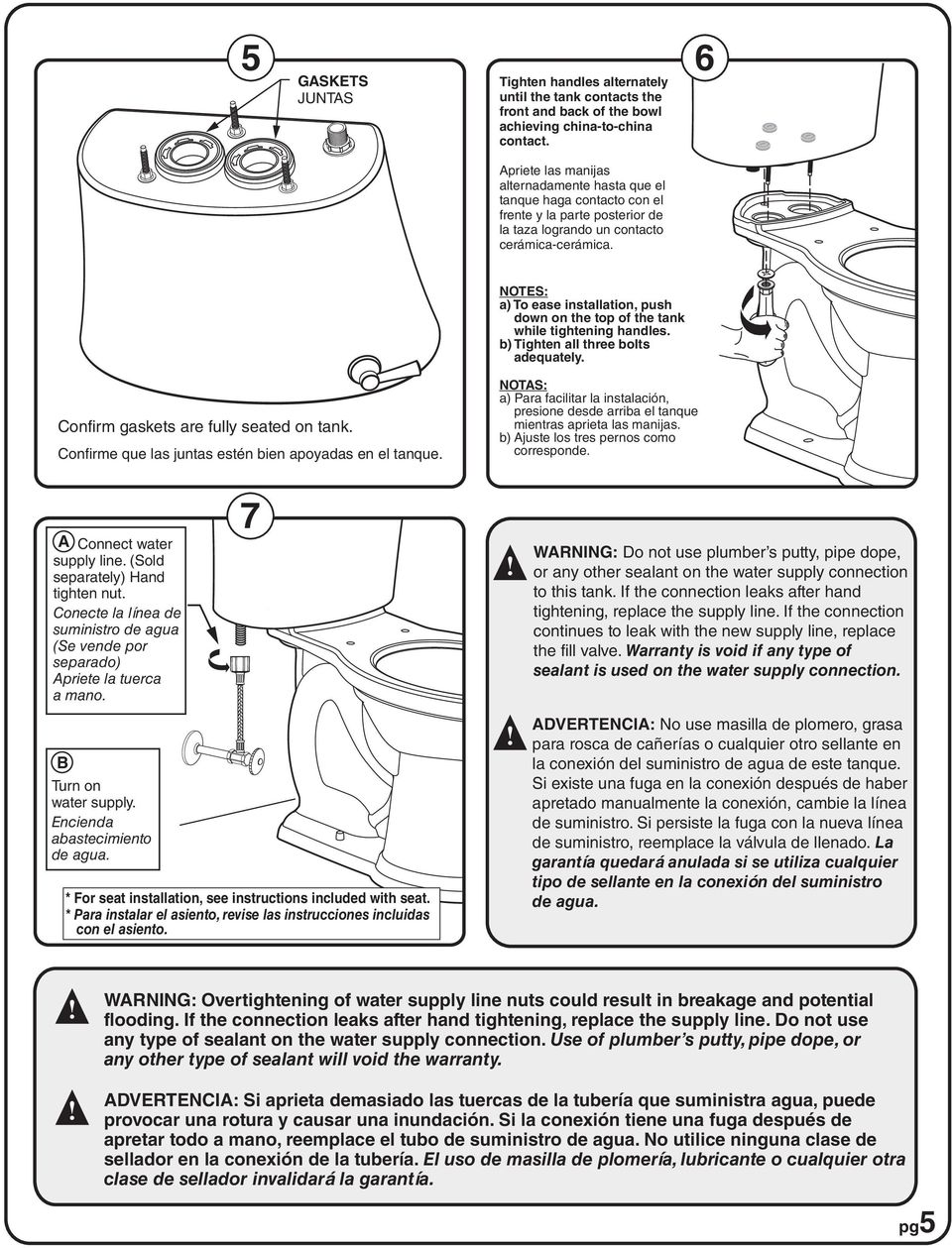 NOTES: a) To ease installation, push down on the top of the tank while tightening handles. b) Tighten all three bolts adequately. Confirm gaskets are fully seated on tank.