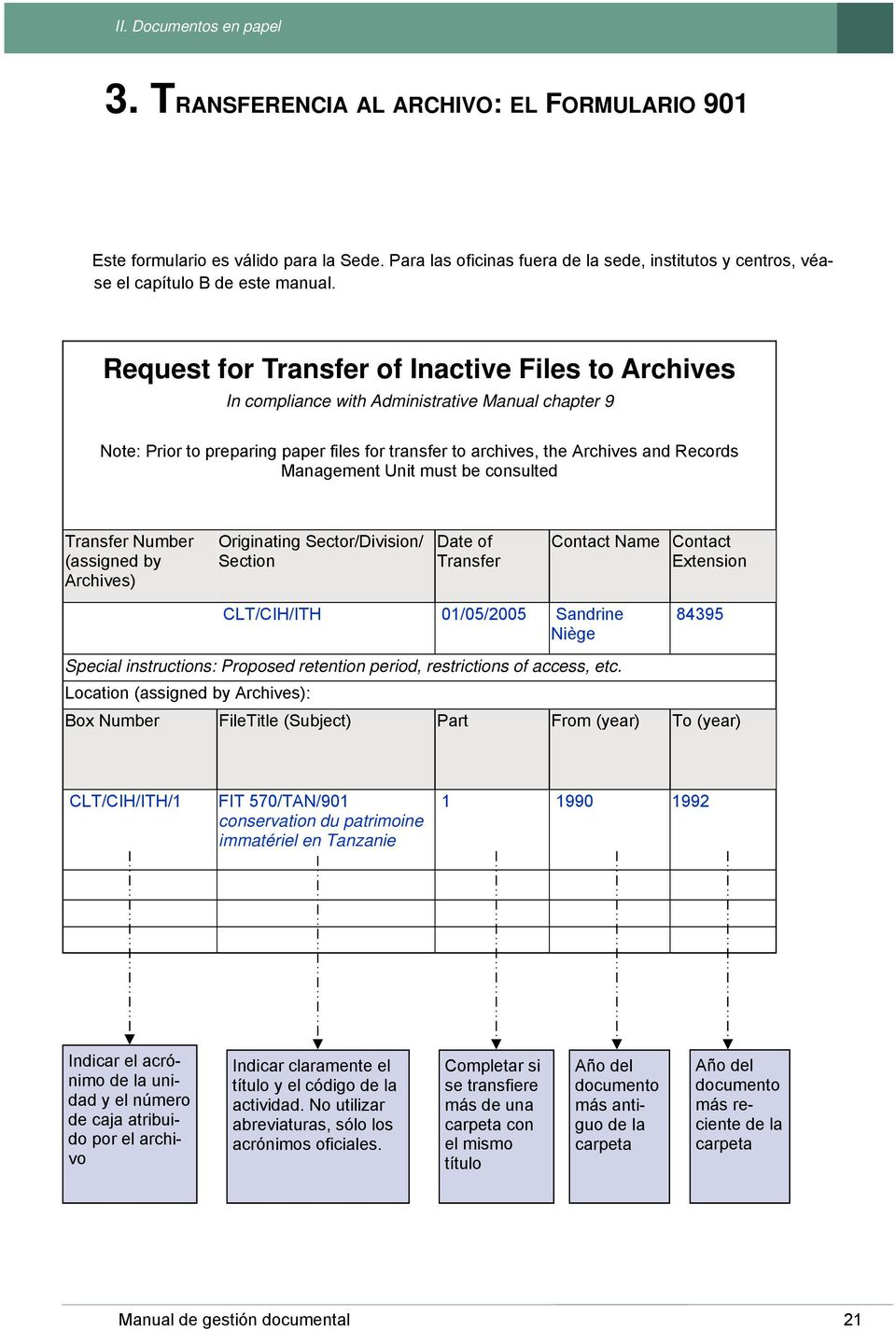 Request for Transfer of Inactive Files to Archives In compliance with Administrative Manual chapter 9 Note: Prior to preparing paper files for transfer to archives, the Archives and Records