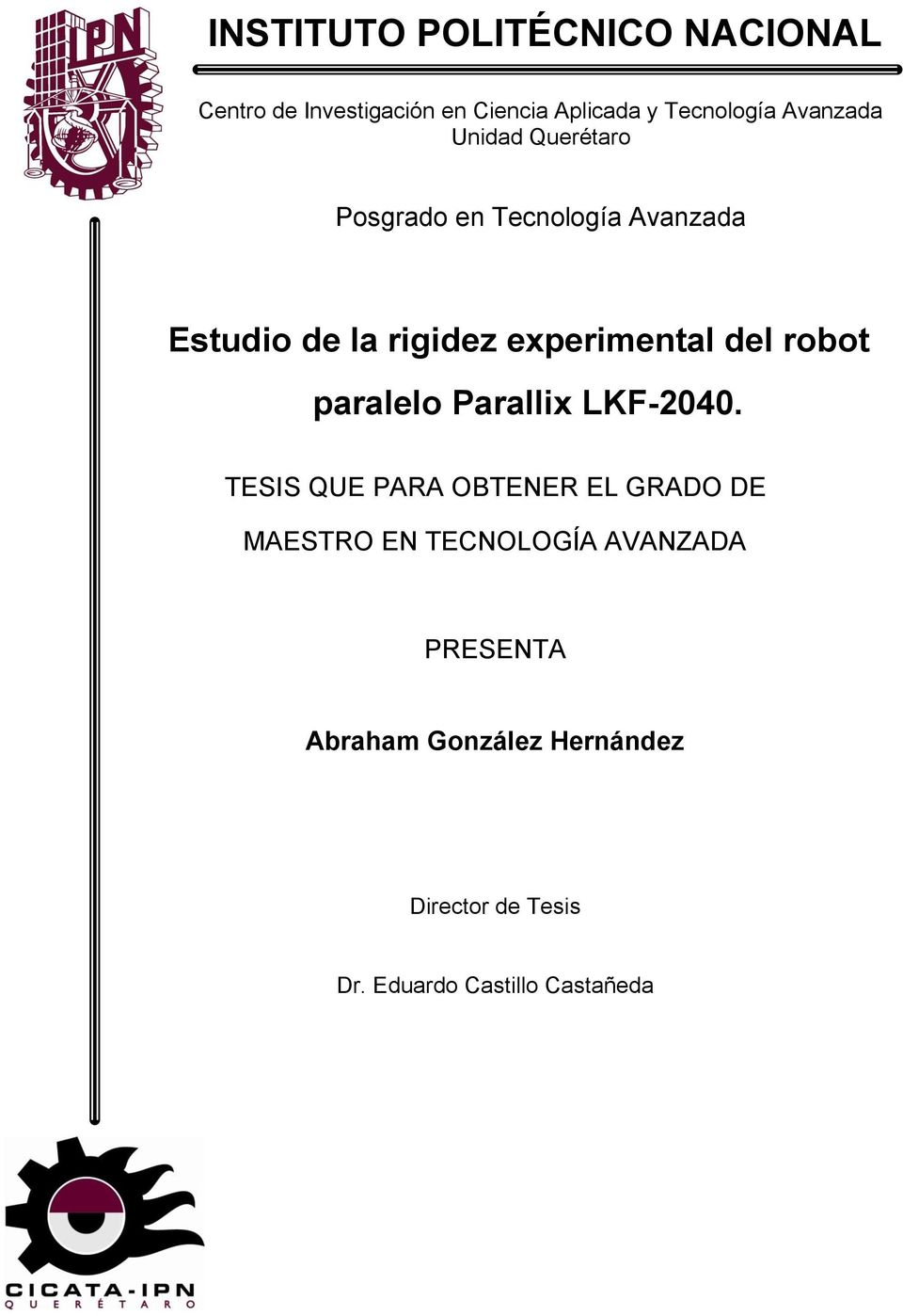 del robot paralelo Parallix LKF-2040.