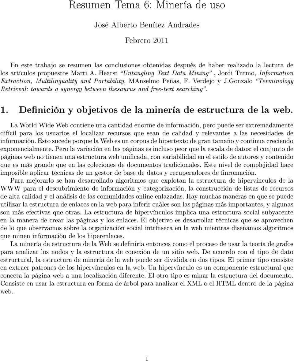 Gonzalo Terminology Retrieval: towards a synergy between thesaurus and free-text searching. 1. Denición y objetivos de la minería de estructura de la web.