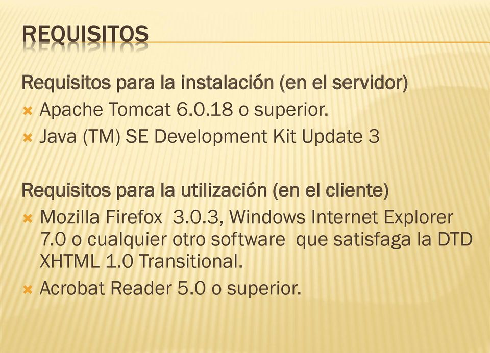 Java (TM) SE Development Kit Update 3 Requisitos para la utilización (en el