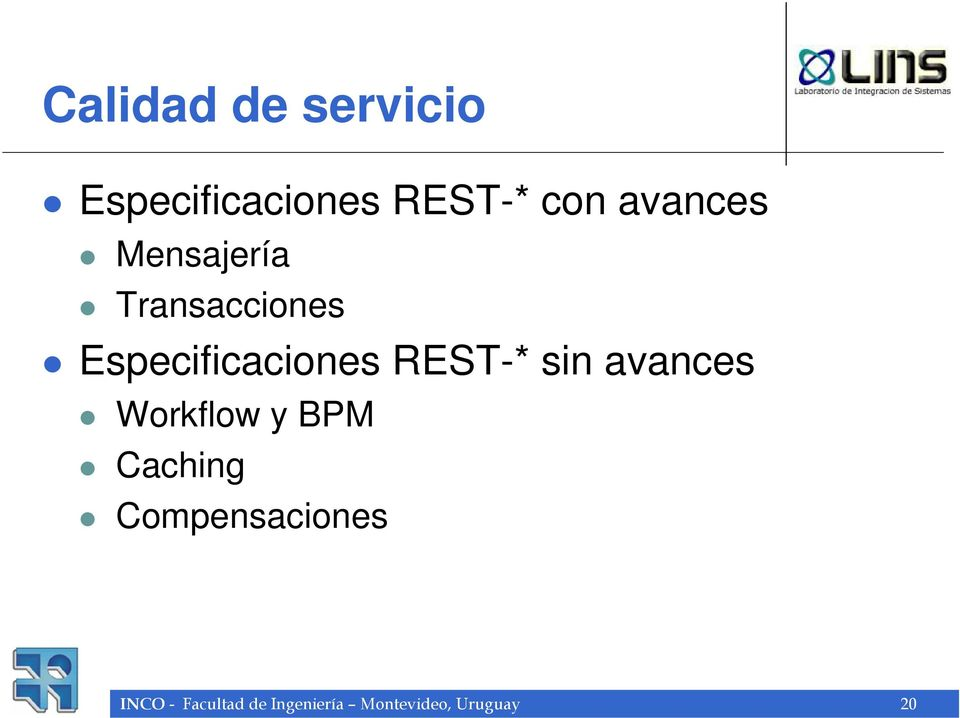 REST-* sin avances Workflow y BPM Caching