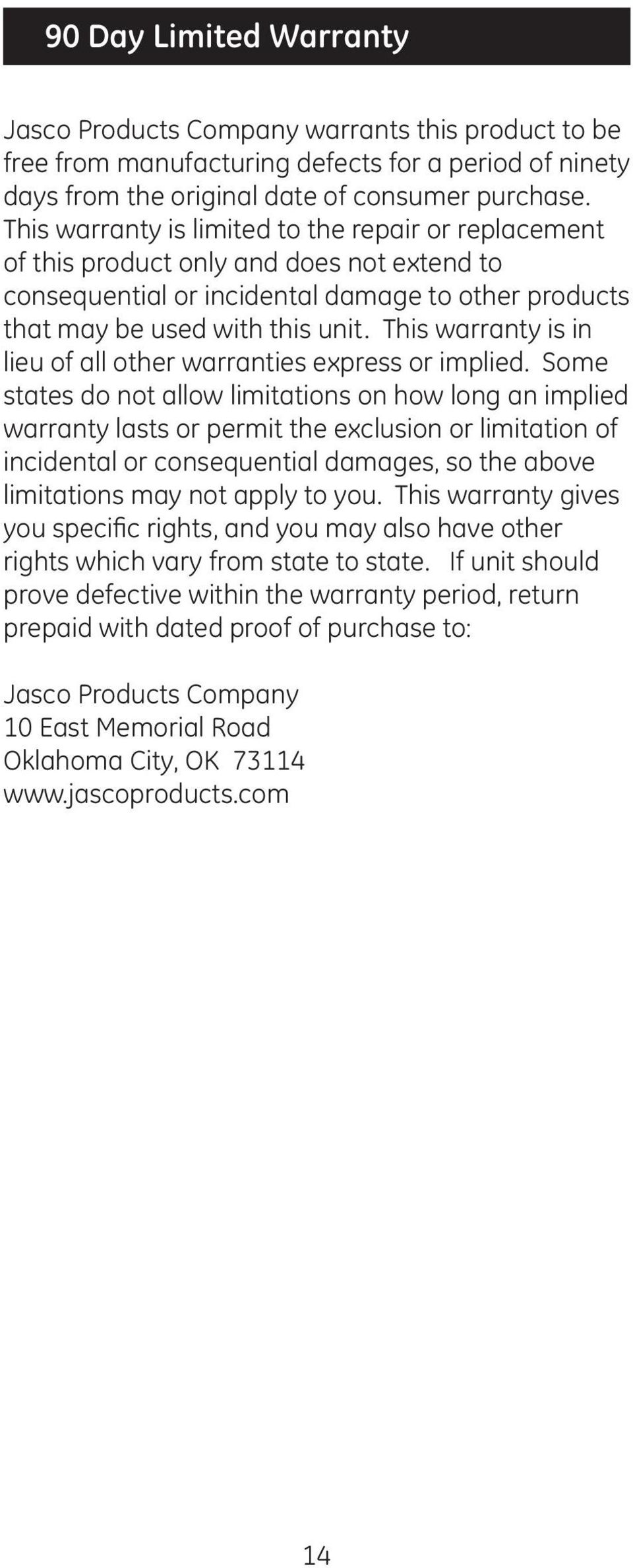 This warranty is in lieu of all other warranties express or implied.