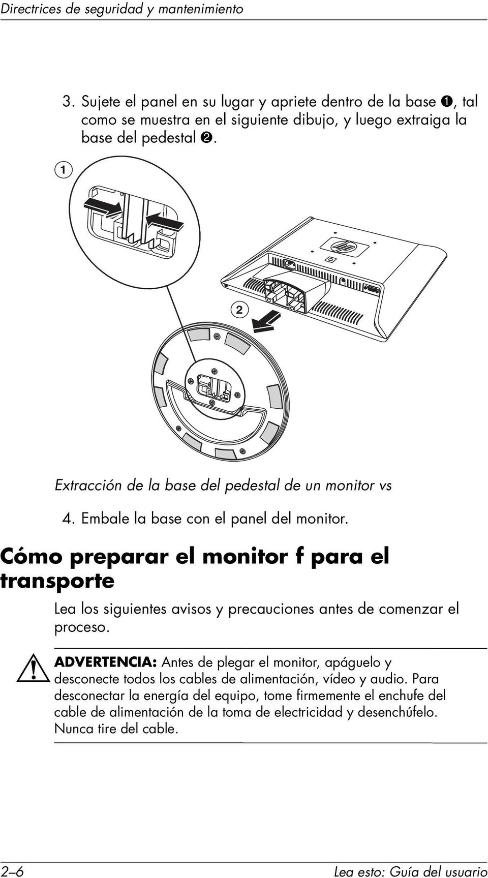 1 2 Extracción de la base del pedestal de un monitor vs 4. Embale la base con el panel del monitor.