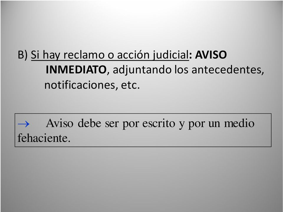 los antecedentes, notificaciones, etc.