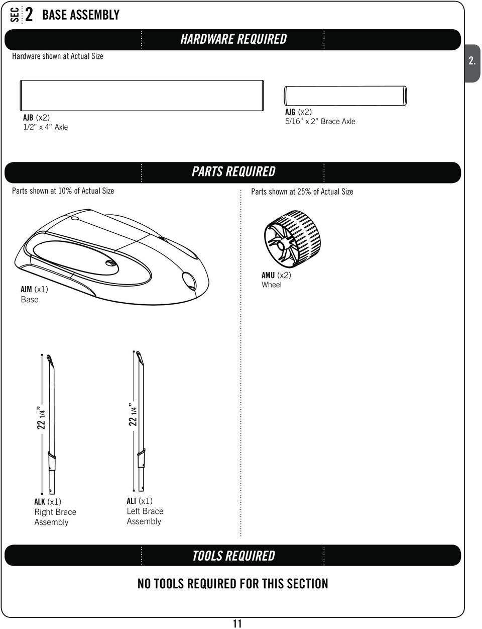 AJB AJG Parts shown at 10% of Actual Size PARTS REQUIRED